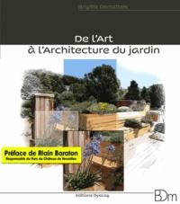Brigitte Dematteis - De l'art à l'architecture du jardin.