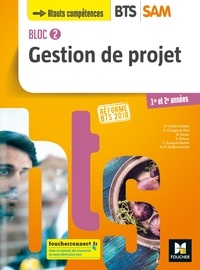 Brigitte Denez et Nadège Cadet-Snelder - Gestion de projet BTS SAM 1re et 2e années Bloc 2 - Réforme BTS 2018.
