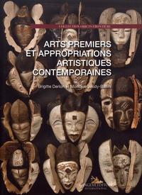 Brigitte Derlon et Monique Jeudy-Ballini - Arts premiers et appropriations artistiques contemporaines.