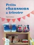 Brigitte Devillepoix - Petits chaussons à tricoter.