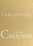 Brigitte Donnay et Jean Bernard - Variations sur la création.