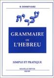 Brigitte Donnet-Guez - Grammaire de l'hébreu simple et pratique.