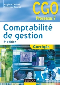 Brigitte Doriath et Christian Goujet - Comptabilité de gestion - 5e éD. - Corrigés.