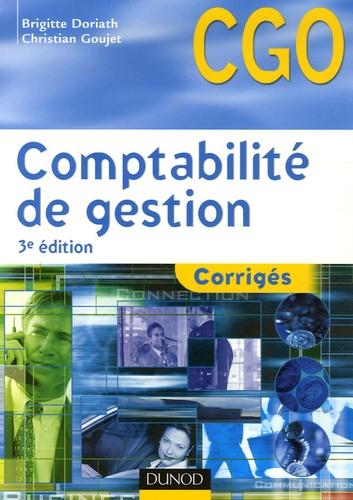 Brigitte Doriath et Christian Goujet - Comptabilité de gestion BTS CGO - Corrigés Processus 7 : Détermination et analyse des coûts.