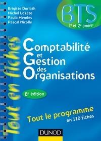 Brigitte Doriath et Michel Lozato - Comptabilité et gestion des organisations - 8e éd - Tout le programme en 110 fiches.