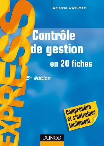 Brigitte Doriath - Contrôle de gestion - 5e éd. - en 21 fiches.
