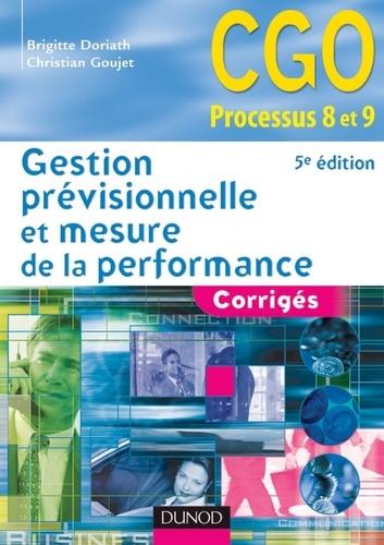 Brigitte Doriath et Christian Goujet - Gestion prévisionnelle et mesure de la performance - 5e éd. - Corrigés.