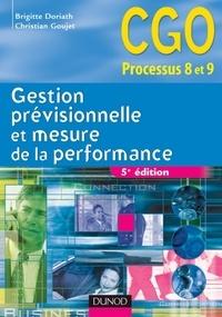 Brigitte Doriath et Christian Goujet - Gestion prévisionnelle et mesure de la performance - 5e éd. - Manuel.