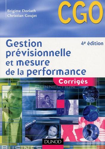 Brigitte Doriath et Christian Goujet - Gestion prévisionnelle et mesure de la performance - Corrigés.