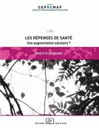 Brigitte Dormont - Les dépenses de santé - Une augmentaion salutaire ?.