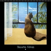 Brigitte Dumont - Beautés félines (Calendrier mural 2017 300 × 300 mm Square) - Peintures et pastels (Calendrier mensuel, 14 Pages ).
