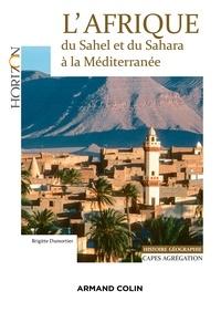 Brigitte Dumortier - L'Afrique : du Sahel et du Sahara à la Méditerranée.