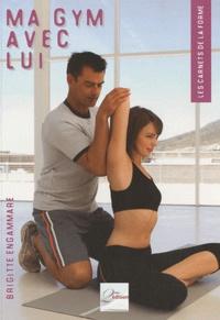 Brigitte Engammare - Ma gym avec lui.