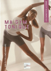 Brigitte Engammare - Ma gym tonique.