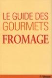 Brigitte Engelmann - Le guide des gourmets - Fromage.