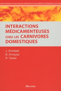 Brigitte Enriquez et Renaud Tissier - Interactions médicamenteuses chez les carnivores domestiques.