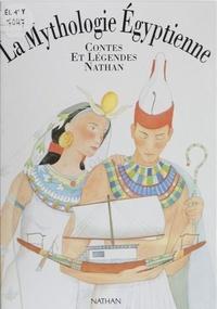 Brigitte Evano et  Vionnet - La mythologie égyptienne.