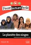 Brigitte Faucard - La planète des singes - Niveau 5 B1.