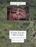 Brigitte Faugère-Kalfon - Entre Zacapu y RÂio Lerma - Culturas en una zona fronteriza.