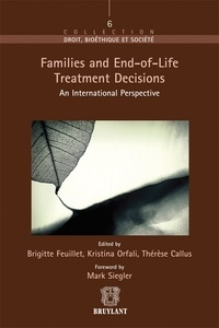 Families and End-of-Life Treatment Decisions- An International Perspective - Brigitte Feuillet |