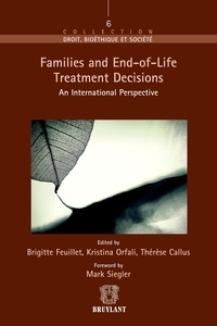 Brigitte Feuillet et Kristina Orfali - Families and End-of-Life Treatment Decisions - An International Perspective.