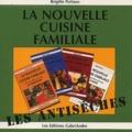 Brigitte Fichaux - La nouvelle cuisine familiale.
