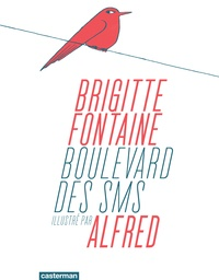 Brigitte Fontaine et  Alfred - Boulevard des SMS.