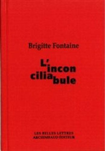 Brigitte Fontaine - L'inconciliabule.