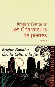 Brigitte Fontaine - Les Charmeurs de pierres.