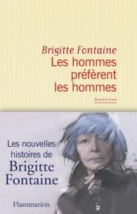 Brigitte Fontaine - Les hommes préfèrent les hommes.