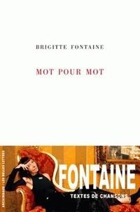 Brigitte Fontaine - Mot pour mot.