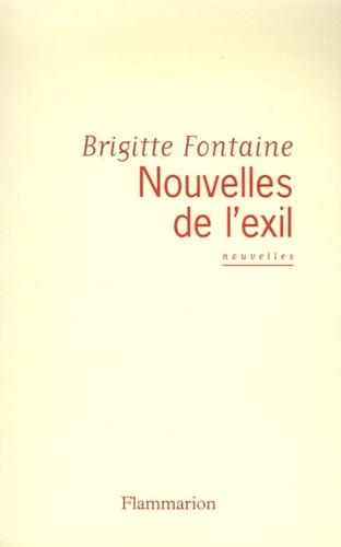 Brigitte Fontaine - Nouvelles de l'exil.