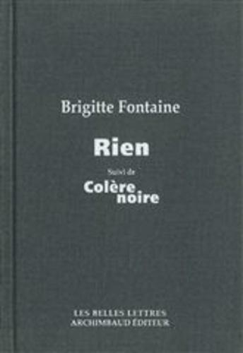 Brigitte Fontaine - Rien suivi de Colère noire.