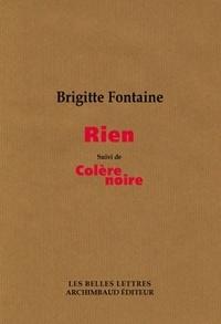 Brigitte Fontaine - Rien - Suivi de Colère noire.