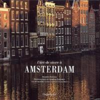 Brigitte Forgeur - L'art de vivre à Amsterdam.