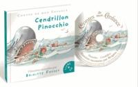 Brigitte Fossey et Nadine Forster - Cendrillon ; Pinocchio. 1 CD audio
