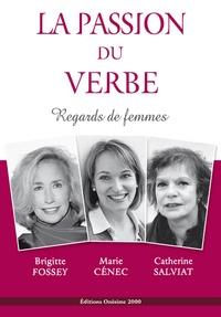 Brigitte Fossey et Marie Cénec - La passion du verbe - Regards de femmes.