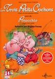 Brigitte Fossey et Nadine Forster - Les Trois Petits Cochons - Suivi de Pinocchio.