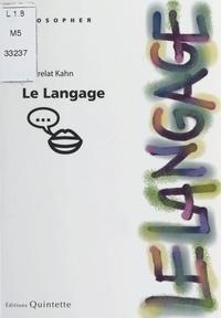 Brigitte Frelat-Kahn - Le langage.