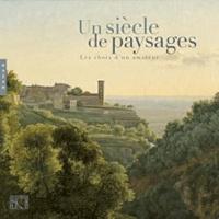 Brigitte Gairard et Jacques Gairard - Un siècle de paysages - Les choix d'un amateur.