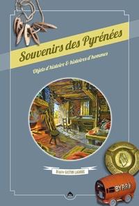 Brigitte Gaston-Lagorre - Souvenirs des Pyrénées - Objets d'histoire & histoires d'hommes.