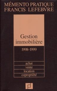 Brigitte Gauglere et Dominique Pronier - Gestion immobilière 1998-1999 - Achat, vente, location, copropriété.