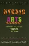 Brigitte Gauthier - Hybrid Arts - Voyage au coeur de la scène new-yorkaise contemporaine.
