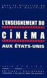 Brigitte Gauthier - L'enseignement du cinéma aux Etats-Unis.