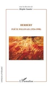 Brigitte Gautier - Herbert - Poète polonais (1924-1998).