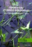 Brigitte Genin - Cours d'eau et indices biologiques - Pollutions, méthodes, IBGN, avec CD-ROM.