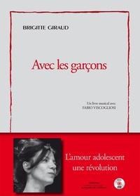 Brigitte Giraud - Avec les garçons.