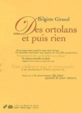 Brigitte Giraud - Des ortolans et puis rien.