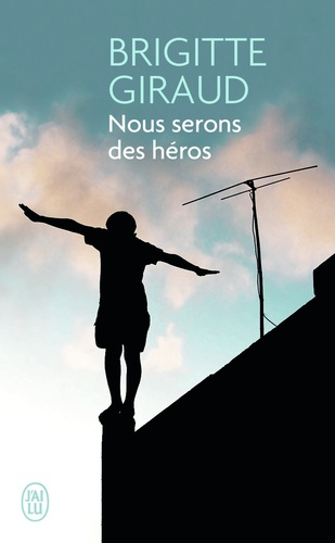 Nous serons des héros de Brigitte Giraud - Poche - Livre ...