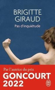 Brigitte Giraud - Pas d'inquiétude.